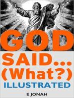 God Said... (What?)