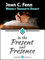 In the Present and Presence