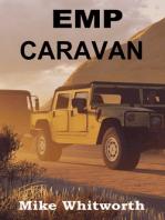 EMP Caravan