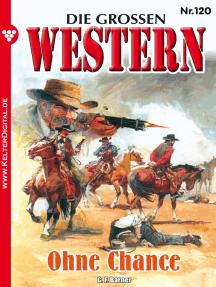 Die großen Western 120: Ohne Chance