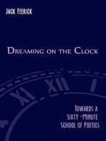 Dreaming On the Clock
