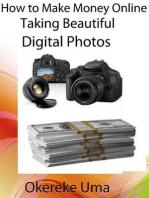 How to Make Money Online Taking Beautiful Digital Photos