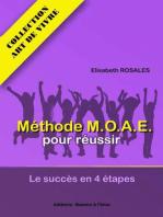 MOAE, le succès en 4 étapes (Art de vivre, #1)