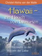 Hawaii - ein Hauch von Lemurien