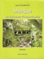 Masque ou le journal d'Anne-Sophie