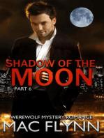 Shadow of the Moon #6 (Werewolf Shifter Romance)