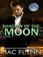 Shadow of the Moon #5 (Werewolf Shifter Romance)
