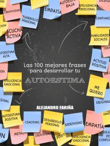 Las 100 Mejores Frases para Desarrollar tu Autoestima