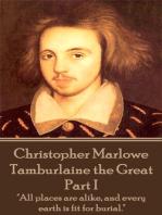 Tamburlaine the Great - Part I