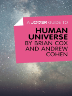 A Joosr Guide to… Human Universe by Brian Cox and Andrew Cohen