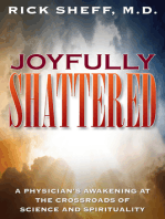 Joyfully Shattered