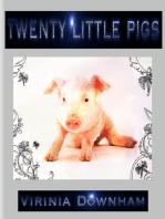 Twenty Little Pigs