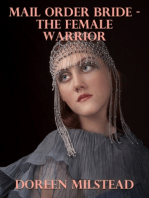 Mail Order Bride – the Female Warrior