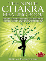 The Ninth Chakra Healing Book - Discover Your Hidden Forces of Transformation for Soul Recovery & When You've Lost Your Way