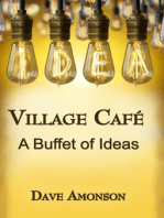 Village Cafe A Buffet of Ideas