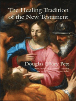 The Healing Tradition of the New Testament