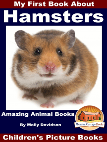 My First Book About Hamsters: Amazing Animal Books - Children's Picture Books