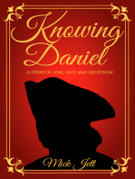 Knowing Daniel, a story of love, hate and deception