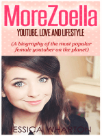 MoreZoella:Youtube, Love and Lifestyle (A Biography of the most popular Youtuber on the Planet)