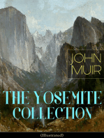 THE YOSEMITE COLLECTION of John Muir (Illustrated)