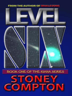 Level Six (Kiana Series)