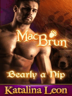 MacBrun. Bearly a Nip