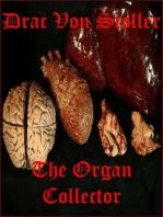 The Organ Collector