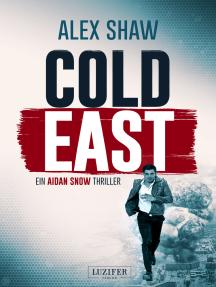COLD EAST: Thriller