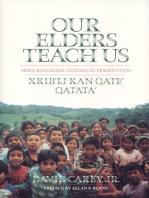 Our Elders Teach Us