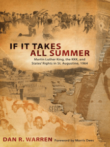 If It Takes All Summer: Martin Luther King, the KKK, and States' Rights in St. Augustine, 1964