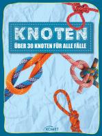 Knoten - über 30 Knoten für alle Fälle