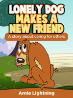 Lonely Dog Make a New Friend