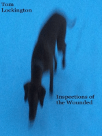 Inspections of the Wounded