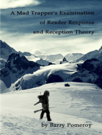 A Mad Trapper's Examination of Reader Response and Reception Theory