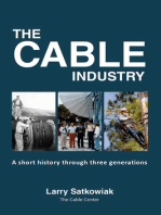 The Cable Industry: A Short History Through Three Generations