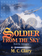 Soldier From the Sky, Book Six