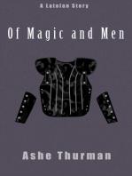 Of Magic and Men