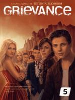 Grievance: Episode 5