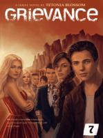 Grievance: Episode 7