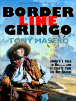 Borderline Gringo