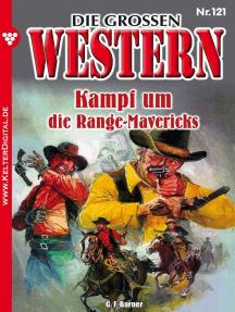 Die großen Western 121: Kampf um die Range Mavericks
