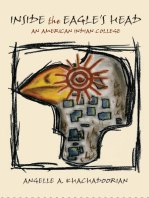 Inside the Eagle's Head: An American Indian College