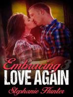 Embracing Love Again