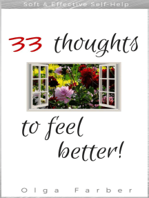 33 Thoughts to Feel Better: Soft & Effective Self-Help, For Happier You, #1