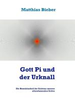 Gott Pi und der Urknall