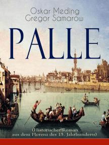 Palle (Historischer Roman aus dem Florenz des 15. Jahrhunderts): Das Zeitalter der Renaissance