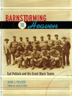 Barnstorming to Heaven: Syd Pollock and His Great Black Teams