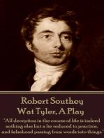 Wat Tyler, A Play