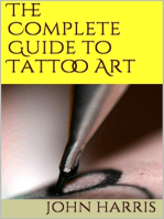 The Complete Guide to Tattoo Art