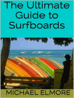 The Ultimate Guide to Surfboards